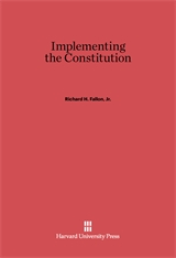 Cover: Implementing the Constitution