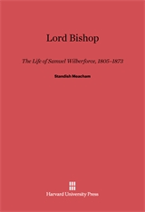 Cover: Lord Bishop: The Life of Samuel Wilberforce, 1805–1873