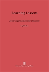 Cover: Learning Lessons: Social Organization in the Classroom