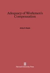Cover: Adequacy of Workmen's Compensation