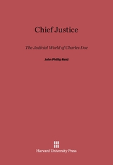 Cover: Chief Justice: The Judicial World of Charles Doe