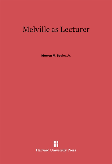 Cover: Melville as Lecturer, from Harvard University Press
