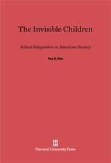 Cover: The Invisible Children: School Integration in American Society