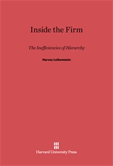 Cover: Inside the Firm: The Inefficiencies of Hierarchy