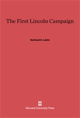 Cover: The First Lincoln Campaign