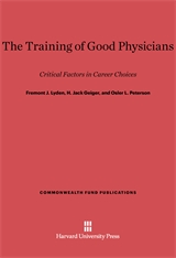 Cover: The Training of Good Physicians: Critical Factors in Career Choices