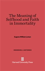 Cover: The Meaning of Selfhood and Faith in Immortality