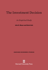 Cover: The Investment Decision: An Empirical Study