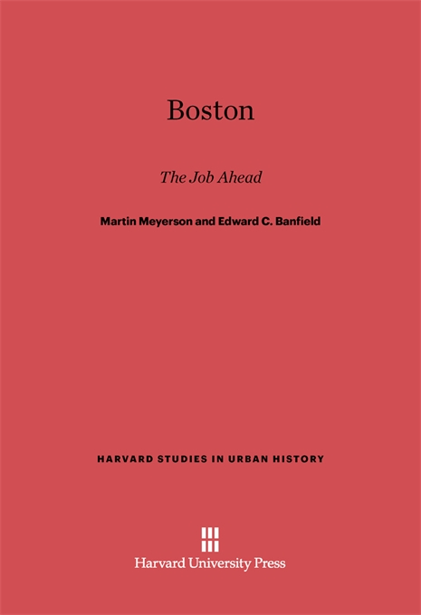 Cover: Boston: The Job Ahead, from Harvard University Press