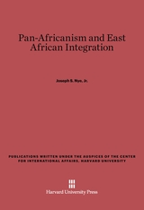 Cover: Pan-Africanism and East African Integration