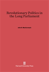 Cover: Revolutionary Politics in the Long Parliament in E-DITION