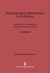 Cover: Development Alternatives in Pakistan: A Multisectoral and Regional Analysis of Planning Problems