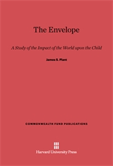 Cover: The Envelope: A Study of the Impact of the World upon the Child