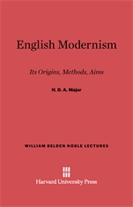 Cover: English Modernism: Its Origins, Methods, Aims