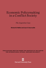 Cover: Economic Policymaking in a Conflict Society: The Argentine Case