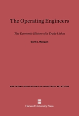 Cover: The Operating Engineers: The Economic History of a Trade Union