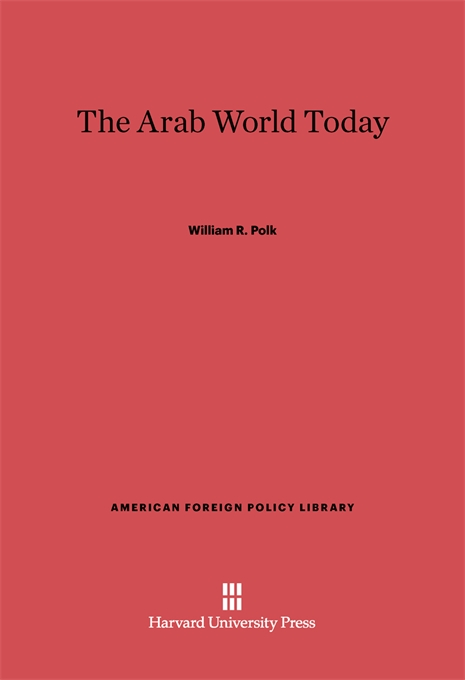 Cover: The Arab World Today: Fifth Edition, from Harvard University Press