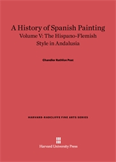 Cover: A History of Spanish Painting, Volume V: The Hispano-Flemish Style in Andalusia
