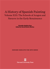 Cover: A History of Spanish Painting, Volume XIII: The Schools of Aragon and Navarre in the Early Renaissance