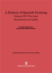Cover: A History of Spanish Painting, Volume XIV: The Later Renaissance in Castile