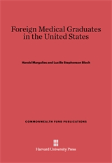 Cover: Foreign Medical Graduates in the United States