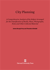 Cover: City Planning: A Comprehensive Analysis of the Subject Arranged for the Classification of Books, Plans, Photographs, Notes and Other Collected Material