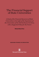 Cover: The Financial Support of State Universities: A Study of the Financial Resources of State Universities in Light of the Experience of the Universities of the Old Northwest Territory, with a Suggested Policy for the Future