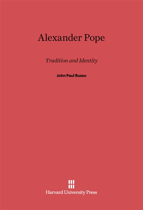 Cover: Alexander Pope: Tradition and Identity, from Harvard University Press