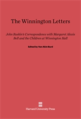 Cover: The Winnington Letters: John Ruskin's Correspondence with Margaret Alexis Bell and the Children at Winnington Hall