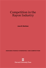 Cover: Competition in the Rayon Industry