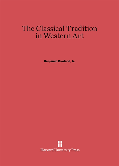 Cover: The Classical Tradition in Western Art, from Harvard University Press