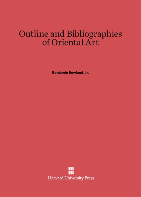 Cover: Outline and Bibliographies of Oriental Art, from Harvard University Press