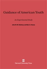 Cover: Guidance of American Youth: An Experimental Study