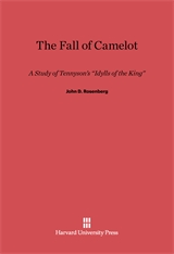 Cover: The Fall of Camelot: A Study of Tennyson's <i>Idylls of the King</i>
