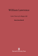 Cover: William Lawrence: Later Years of a Happy Life