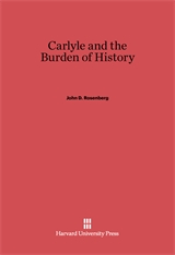 Cover: Carlyle and the Burden of History