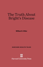 Cover: The Truth About Bright's Disease