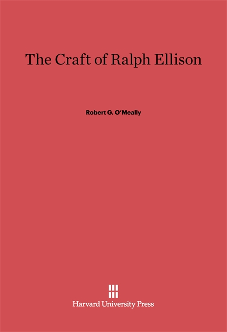 Cover: The Craft of Ralph Ellison, from Harvard University Press