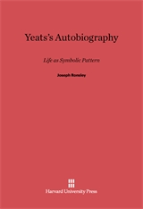Cover: Yeats's Autobiography: Life as Symbolic Pattern
