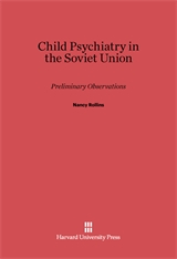 Cover: Child Psychiatry in the Soviet Union: Preliminary Observations