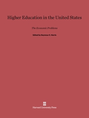 Cover: Higher Education in the United States: The Economic Problems