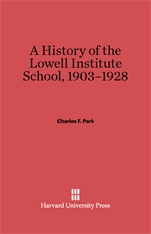 Cover: A History of the Lowell Institute School, 1903-1928