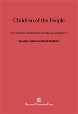 Cover: Children of the People: The Navaho Individual and His Development