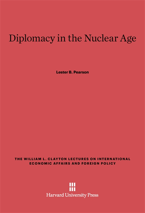 Cover: Diplomacy in the Nuclear Age, from Harvard University Press