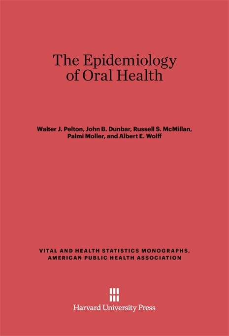 Cover: The Epidemiology of Oral Health, from Harvard University Press