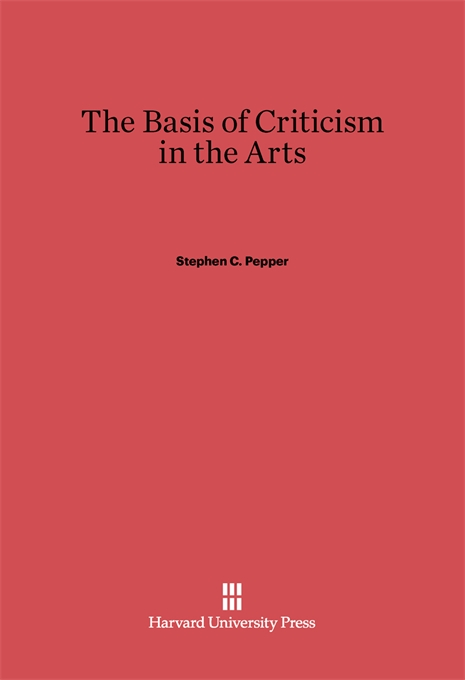 Cover: The Basis of Criticism in the Arts, from Harvard University Press