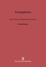 Cover: Instigations: Ezra Pound and Remy de Gourmont