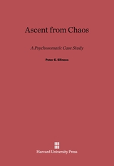 Cover: Ascent from Chaos: A Psychosomatic Case Study