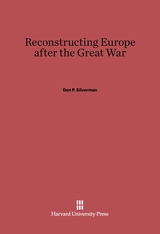 Cover: Reconstructing Europe after the Great War in E-DITION