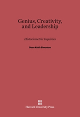 Cover: Genius, Creativity, and Leadership: Historiometric Inquiries